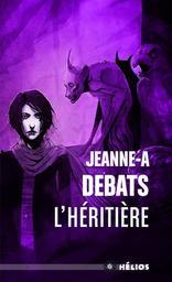 Testament : SERIE A EN PACK | Debats, Jeanne-A (1965-....)