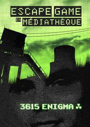 3615 Enigma - Escape Game / Atelier IN8 |