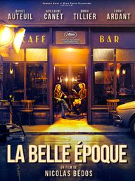 Belle époque (La) / Réalisé par Nicolas Bedos | Bedos, Nicolas. Metteur en scène ou réalisateur