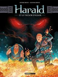 Harald et le trésor d'Ignir : SERIE BD EN PACK / Matthieu Brivet | Brivet, Matthieu (1976-....)