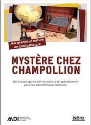 Escape game : Mystère chez Champollion   Médiathèque départementale de l'Isère