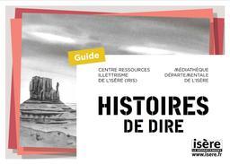 Histoires de dire   Médiathèque départementale de l'Isère. Auteur