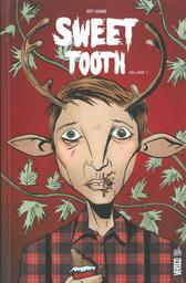 Sweet Tooth : SERIE BD EN PACK / Jeff Lemire | Lemire, Jeff (1976-...)