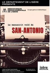 Escape game : Le manuscrit volé de San-Antonio   Médiathèque départementale de l'Isère