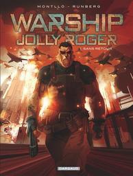 Warship Jolly Roger : SERIE BD EN PACK / Sylvain Runberg | Runberg, Sylvain (1971-....)