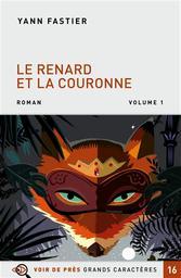 Le renard et la couronne : SERIE LV EN PACK   Fastier, Yann (1965-....)