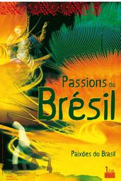 Passions du Brésil | Moreira, Suzana