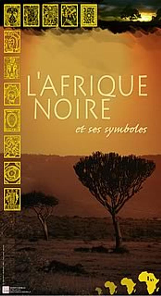 Enfant d'Afrique : L'Afrique noire et ses symboles  |